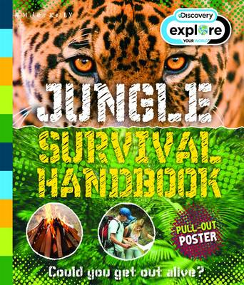 Explore Your World Jungle Survival Handbook by Jen Green