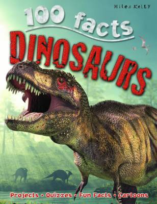 100 Facts Dinosaurs by Belinda Gallagher