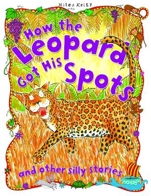 How the Leopard Got His Spots by