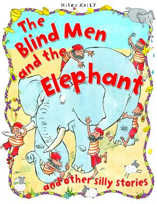 The Blind Men and the Elephant by