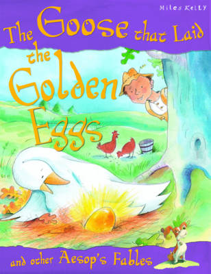 The Goose Who Laid the Golden Egg by Victoria Parker