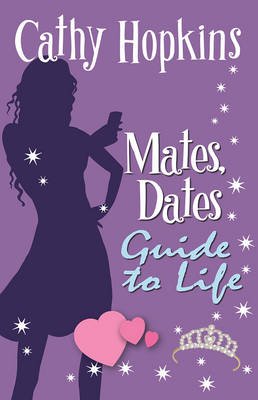 Mates, Dates Guide to Life by Cathy Hopkins