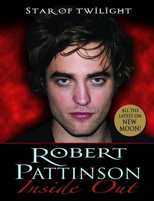Robert Pattinson Inside Out by Mel Williams