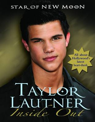 Taylor Lautner Inside Out by Mel Williams