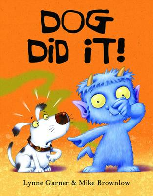 Dog Did It! by Lynne Garner
