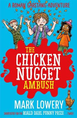 The Chicken Nugget Ambush by Mark Lowery