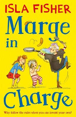 Marge in Charge by Isla Fisher, Queen Bee Productions