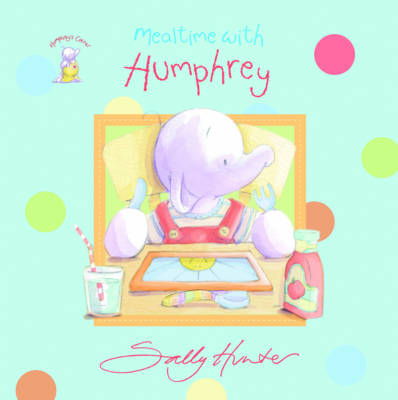Humphrey's Mealtime by