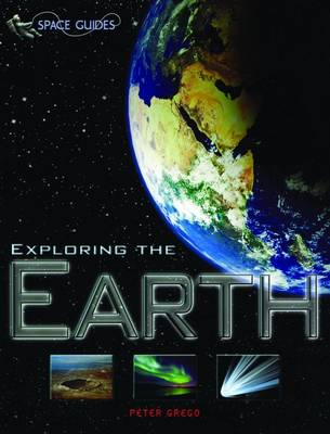 Exploring the Earth by Peter Grego