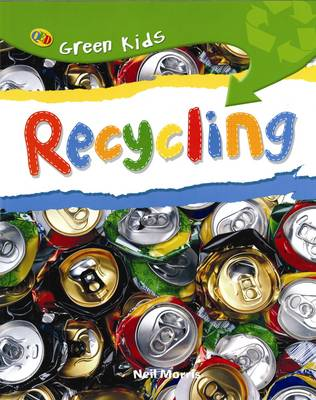 Recycling by Neil Morris