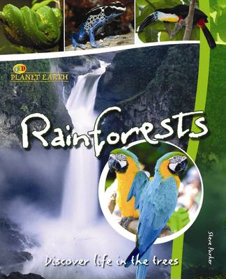 Rainforests Discover Life in the Trees by Steve Parker