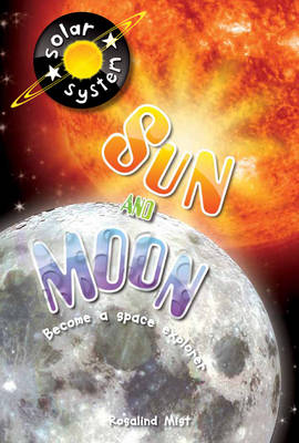 Sun and Moon by Rosalind Mist