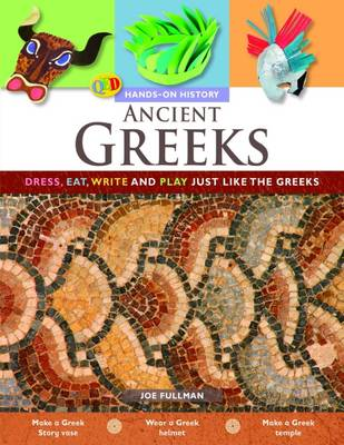 Ancient Greeks by Joe Fullman