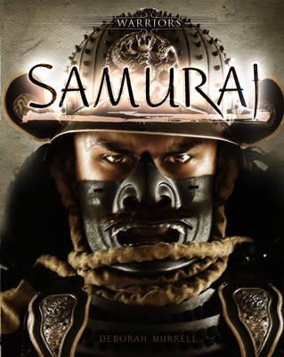 Samurai by Deborah Murrell