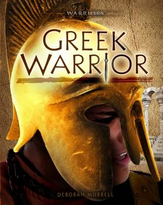 Greek Warrior by Deborah Murrell