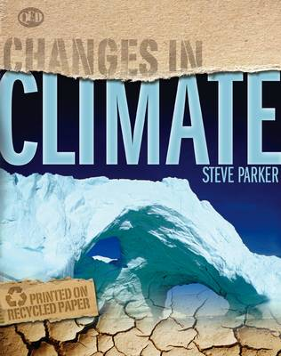 Changes In Climate by Steve Parker