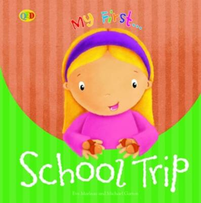School Trip by Eve Marleau