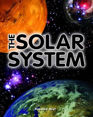 The Solar System by Rosalind Mist