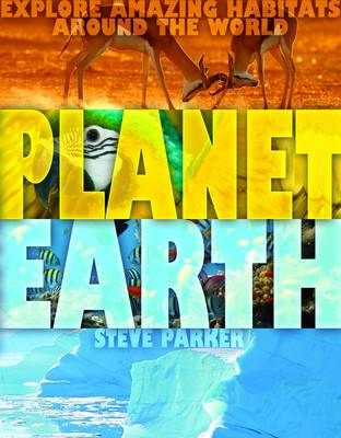 The Great Big Book of Planet Earth by Steve Parker