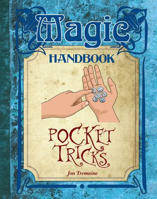 Pocket Tricks by Jon Tremaine