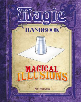 Magical Illusions by Jon Tremaine