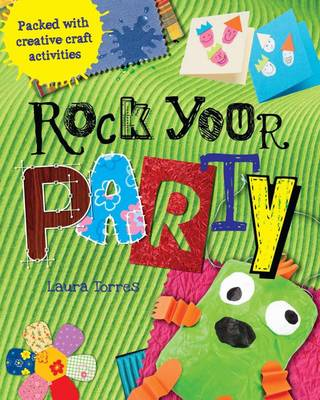 Rock Your Party by Laura Torres