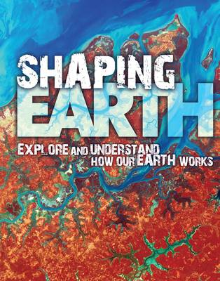 Shaping Earth by David Orme, Helen Orme