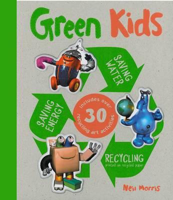 Green Kids by Neil Morris