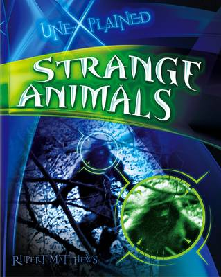 Strange Animals by Rupert Matthews