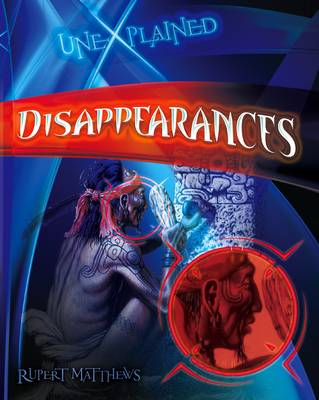 Disappearances by Rupert Matthews