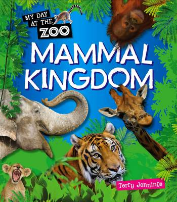 Mammal Kingdom by Terry Jennings