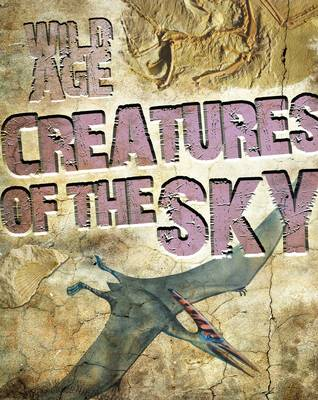 Creatures of the Sky by Steve Parker