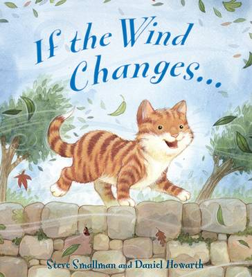 Storytime: If the Wind Changes by Steve Smallman