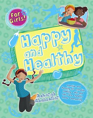 Happy and Healthy by Deborah Chancellor