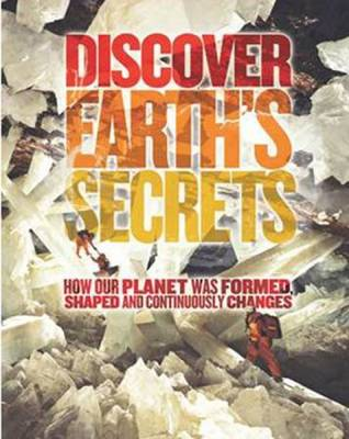 Discover Earth's Secrets by