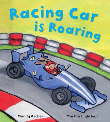Racing Car is Roaring by Mandy Archer