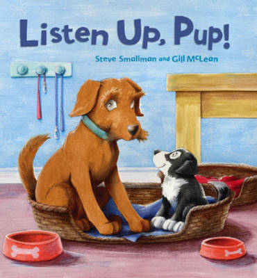 Storytime: Listen Up, Pup! by Steve Smallman