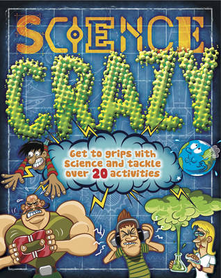 Science Crazy by Raman Prinja, Steve Parker