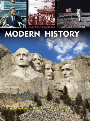 Questions & Answers: Modern History Learn About the Past by