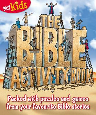 The Bible Activity Book Packed with Puzzles and Games Based on Your Favourite Bible Stories by Arcturus
