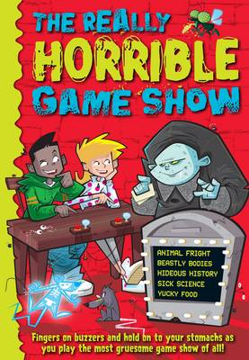 The Really Horrible Game Show by Deborah Kespert