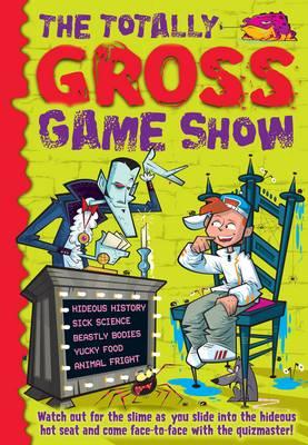 The Totally Gross Game Show by Deborah Kespert