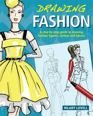 Drawing Fashion by Hilary Lovell, Hilary Prowse