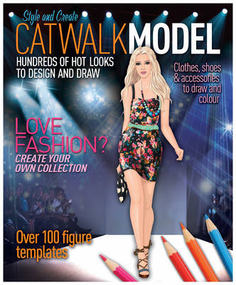 Catwalk Model by Hilary Lovell