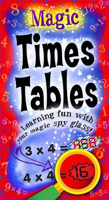 Magic Times Tables Learning Fun with Your Magic Spy Glass! by Belinda Webster