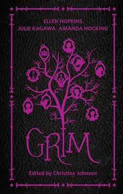 Grim by Christine Johnson, Amanda Hocking, Julie Kagawa, Ellen Hopkins