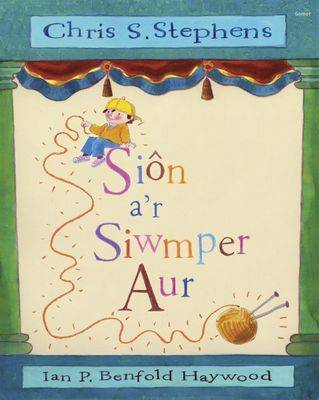 Sion A'r Siwmper Aur by Chris S. Stephens