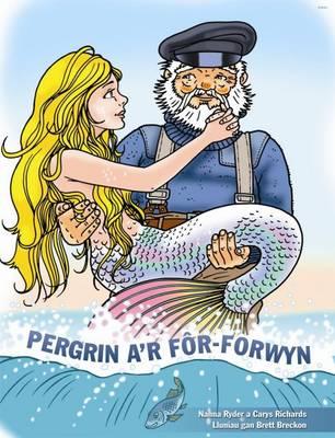 Pergrin A'r For-Forwyn Llyfr Mawr Yn Cynnwys CD by Nanna Ryder, Carys Richards