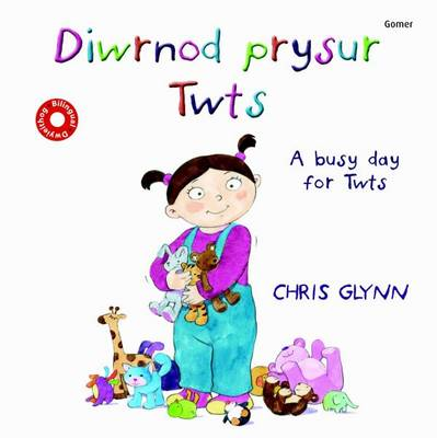Diwrnod Prysur Twts/A Busy Day for Twts by Chris Glynn