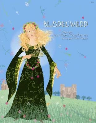 Blodeuwedd Llyfr Mawr Yn Cynnwys CD by Nanna Ryder, Carys Richards